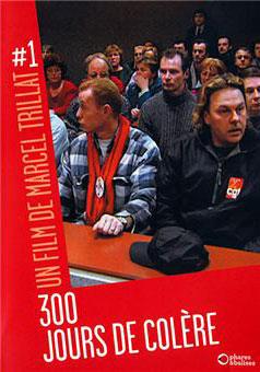 300 jours de colère de Marcel Trillat (France 2) (2002)