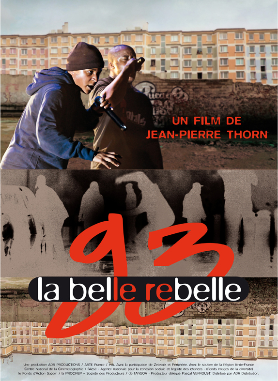 93, la belle rebelle de Jean-Pierre Thorn (2010)