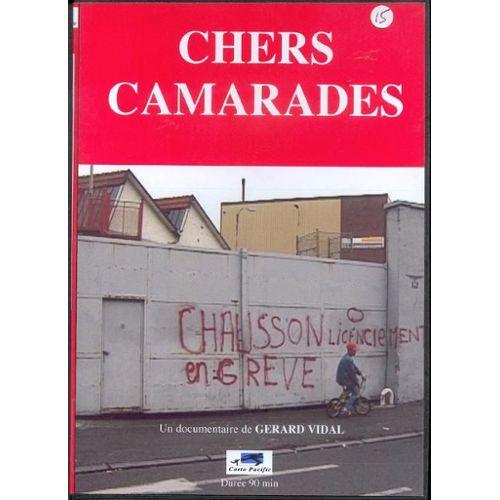 Chers Camarades de Gérard Vidal (2006)