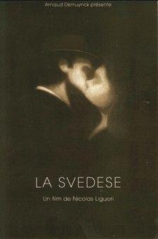 La Svedese de Nicolas Liguori (2008)