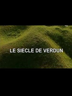 Le siècle de Verdun de Patrick Barberis (2006)